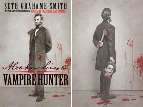 Abraham Lincoln: Vampire Hunter by SethGrahame-Smith