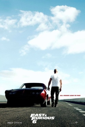 All roads lead to the teaser poster for Fast and Furious 6