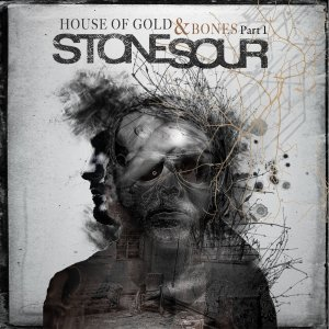 Stone Sour House of Gold and Bones 1