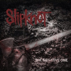 Slipknot unveil first new track in 6 years!!  Stream 'The Negative Ones' NOW!!