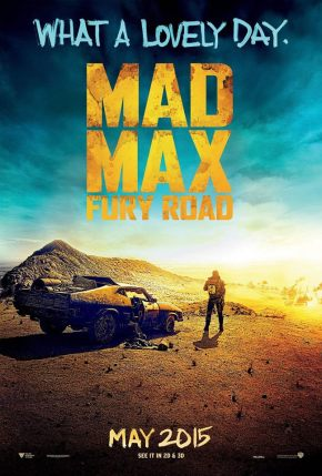"""""""Out here, everything hurts.""""  Mad Max: Fury Roadtrailer!!!"""