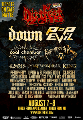 Down and Coal Chamber to headline this yearsDirtFest!!!!