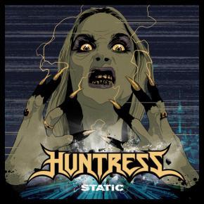 Huntress- Static (2015)review